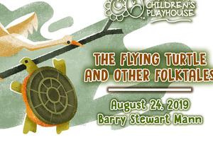 Aurora Children's Playhouse presents:  The Flying Turtle and Other Animal Folktales