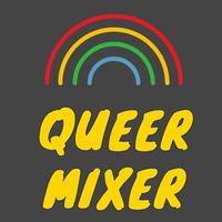 Queer Mixer