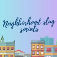 Los Angeles Neighborhood Slug Social