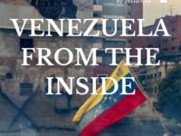 Venezuela from the Inside