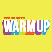 RecSports Warm Up