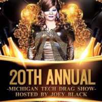 20th Annual Michigan Tech Drag Show