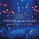 Evening for the Grand