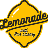 Lemonade with the David L. Rice Library