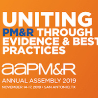 Annual Assembly of Physical Medicine & Rehabilitation (AAPM&R)