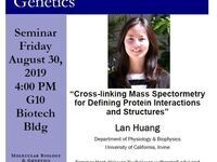 """MBG Friday Seminar: Lan Huang """"Cross-linking Mass Spectormetry for Defining Protein Interactions and Structures"""""""