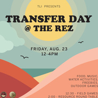 TLI Presents Transfer Day at the Rez