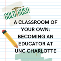 A classroom of your own: Becoming an educator at UNC Charlotte