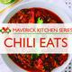 Maverick Kitchen: Chili Eats