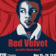 "FIU Theatre Presents: ""Red Velvet"""