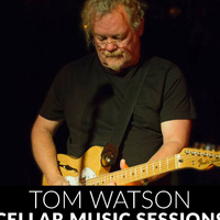 Cellar Sessions: Tom Watson