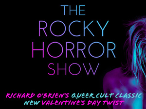 The Rocky Horror Show - Valentine's Day Edition!