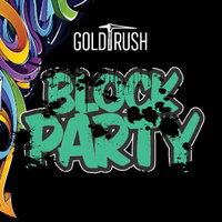 Gold Rush Block Party