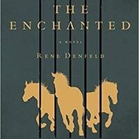 SoCal August Book Club - The Enchanted by Rene Denfeld