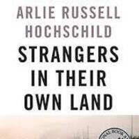 SoCal September Book Club - Strangers in Their Own Land by Arlie Russell Hochschild