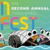 2nd Annual Trash Wheel Fan Fest