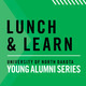 UND in Bismarck | Lunch & Learn