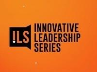 Innovative Leadership Series: Dru Armstrong