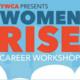 Women RISE Career Workshop