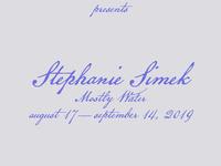 Stephanie Simek: Mostly Water