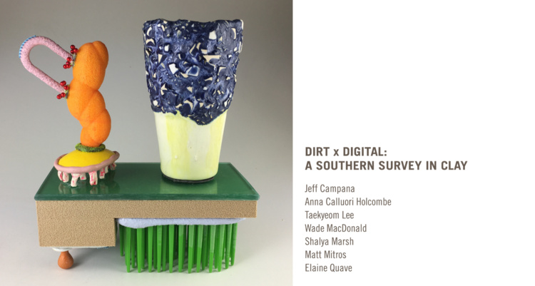 Dirt x Digital: A Southern Survey in Clay Exhibit