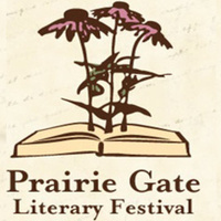 """Prairie Gate Literary Festival Author Panel: """"From Here to There"""""""