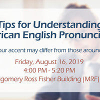 Tips for Understanding American English Pronunciation (workshop)