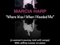 Marcia Harp in Where Was I When I Needed Me?