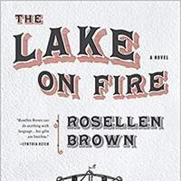 The Lake on Fire: Book Discussion