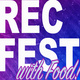 REC FEST with Food