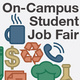 On-campus Student Job Fair