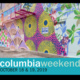 Columbia Weekend