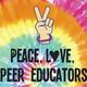 Peace, Love, Peer Educators