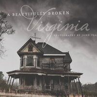 Stories of An Abandoned Virginia