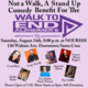 Not A Walk, A Stand Up Comedy Benefit For The: Walk To End Alzheimer's