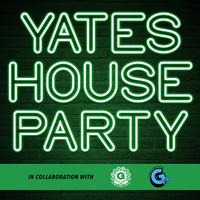 Yates House Party