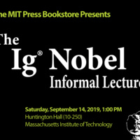 The MIT Press Bookstore Presents: the Ig Nobel Informal Lectures at MIT