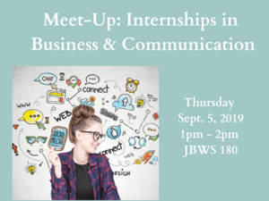 Meet-Up: Internships in Business & Communication