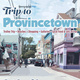 Trip to Provincetown