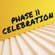 Phase II Celebration
