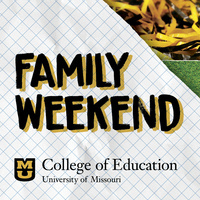 College of Education Family Weekend