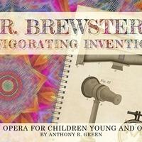 Mr. Brewster's Invigorating Invention