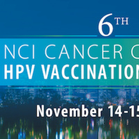 6th NCI Cancer Centers HPV Vaccination Summit