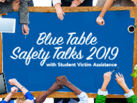 Blue Table Safety Talks with Student Victim Assistance