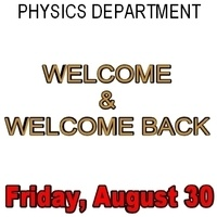 Physics Colloquium Series Welcome Back Lunch