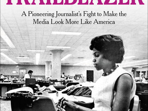 Brown Lecture: Dorothy Butler Gilliam, Trailblazer: A Pioneering Journalist's Fight to Make the Media Look More Like America