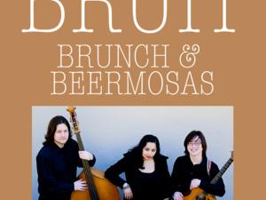 BRUIT Brunch & Beermosas