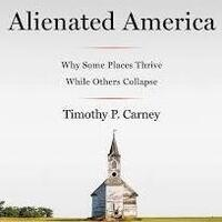 """Alienated America""  with Tim Carney"