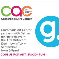 First Friday at Gather Downtown & Crossroads Art Center Artists