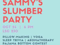 Sammy's Slumber Party